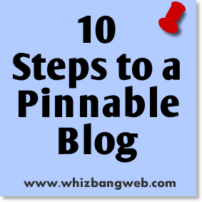 10 Steps to a Pinnable Blog